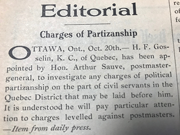 A clip from a 1939 issue of the Canadian Postmaster which quotes the daily press on the appointment of Hon. Arthur Sauve, postmaster-general, to investigate political partizanship on the part of civil servants, with particular attention to charges levelled against postmasters.
